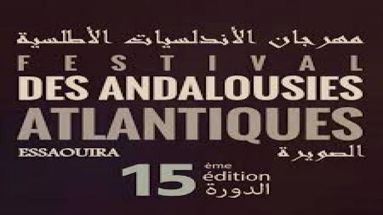 الدورة الخامسة عشر لمهرجان الأندلسيات بمدينة الصويرة